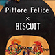 Pittore Felice × BISCUIT
